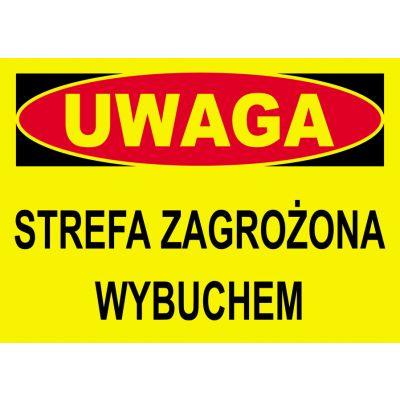 TABLICA OSTRZEGAWCZA PCV STREFA ZAGROŻONA WYBUCHEM BTO-11