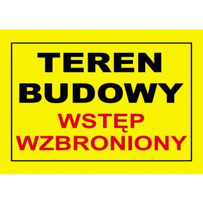TABLICA OSTRZEGAWCZA PCV TEREN BUDOWY WSTĘP WZBRONIONY BTO-27