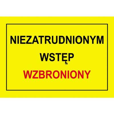 TABLICA OSTRZEGAWCZA PCV NIEZATRUDNIONYM WSTĘP WZBRONIONY BTO-36